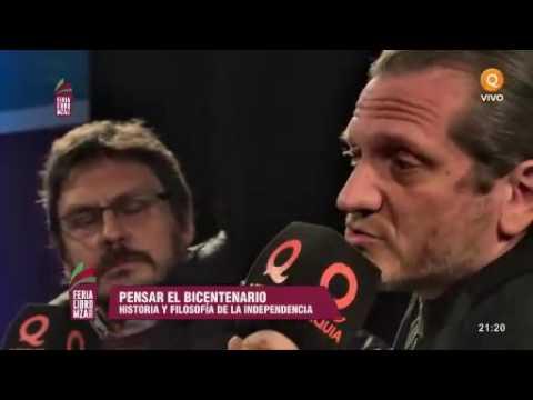 #PensarElBicentenario con Darío Sztajnszrajber y Felipe Pigna