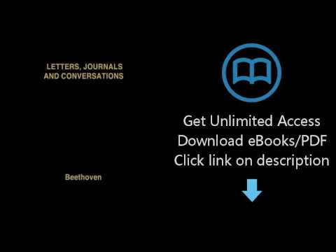 Download Beethoven: Letters, Journals and Conversations [P.D.F]