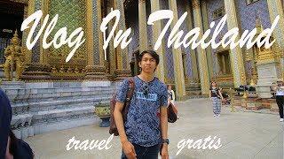 Jalan-Jalan Gratis di Thailand, kok bisa? - TRAVEL VLOG