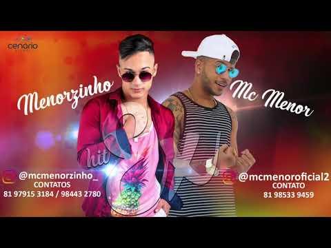 MC MENORZINHO E MC MENOR - EX - MÚSICA NOVA 2018