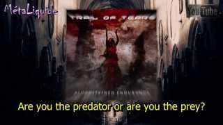 Trail of Tears - The Feverish Alliance (Lyrics) - MétaLiqude