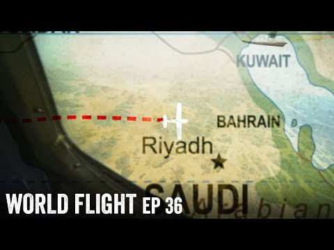 FLYING FROM AFRICA TO ASIA! - World Flight Episode 36