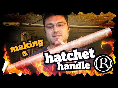Shaping a Hatchet Handle - DIY Axe project