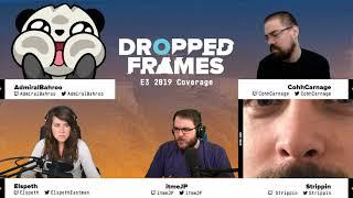 Dropped Frames E3 2019 - Nintendo Direct