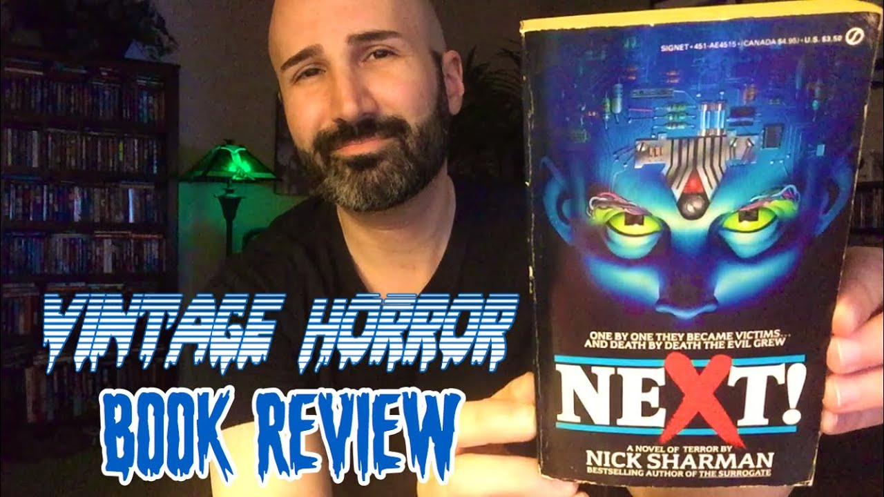 Next! (1986, Signet) by Nick Sharman   Vintage Horror Book Review