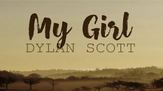 Dylan Scott - My Girl (Lyrics)