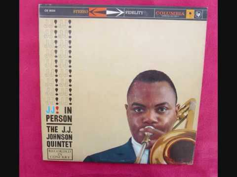 The J J  Johnson Quintet ‎– J  J  In Person! [Recorded In Concert] Full Album