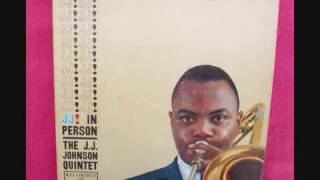 The J J  Johnson Quintet – J  J  In Person! [Recorded In Concert] Full Album
