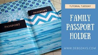 How to Sew a Family Passport Wallet Holder-  DIY Travel Project