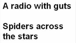 A Radio With Guts-Spiders Across The Stars YouTube Videos