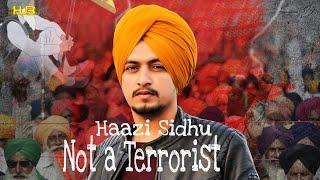 आतंकवादी नहीं (आधिकारिक वीडियो) हाजी सिद्धू | स्टारबॉय संगीत x | नवीनतम पंजाबी गीत 2021