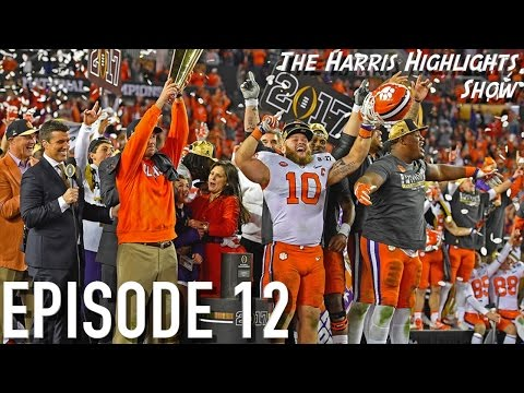 Harris Highlights Show - Ep.12 || National Championship + Awards Show!