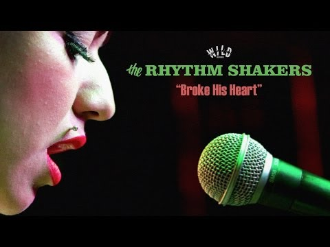 "The Rhythm Shakers - ""Broke His Heart"" (Music Video)"
