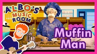Muffin Man | Sing and Dance! | Albo's Music Room Songs for Kids