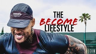 The BECOME Lifestyle: VOL. 1
