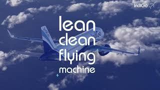 IndiGo: Lean, clean flying machine
