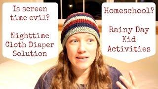 Q & A Part 2:  Screen Time, Cloth Diaper Fixes, Crocheting & Essential Oils(March 2016)