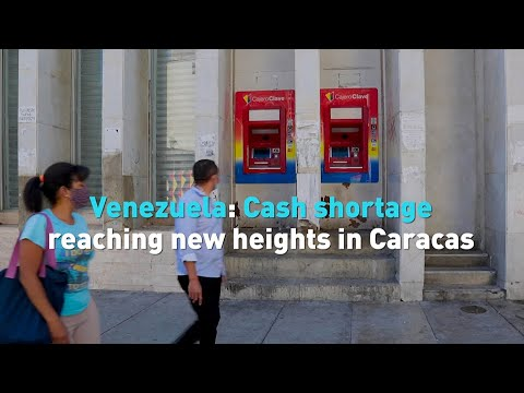 Venezuela: Cash shortage reaching new heights in Caracas