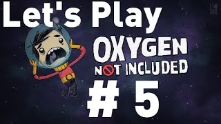Oxygen Not Included Alpha - Episode 5