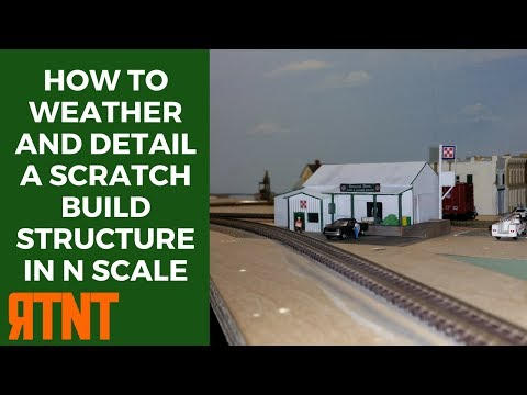 How to Weather and Detail a Scratch Build Structure