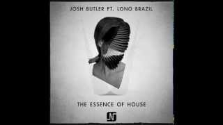 Josh Butler Ft Lono Brazil - The Essence Of House (Metodi Hristov Remix) - Noir Music