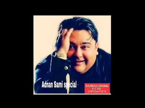 Adnan Sami special sad songs