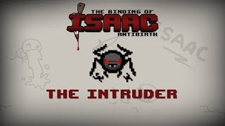Binding of Isaac: Antibirth Item guide - The Intruder