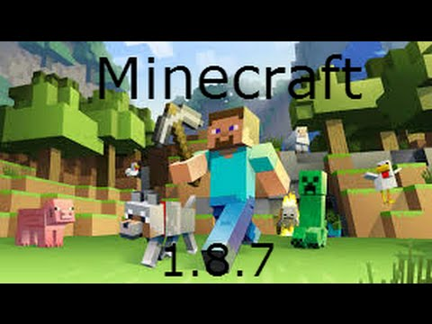 How To Download Minecraft 1.8.7 For Free