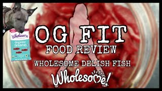 TASTE TEST REVIEW EP:004 WHOLESOME ORGANIC DELIFISH