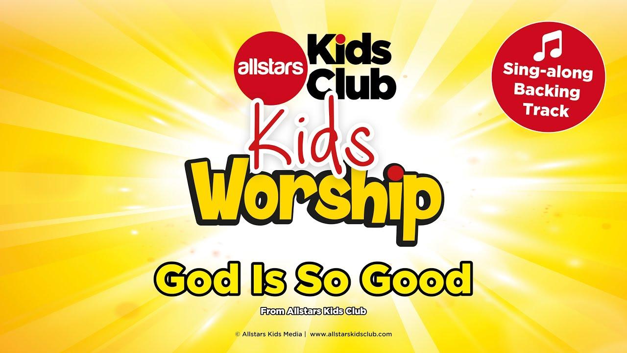 god is so good sing along preschool kids worship song for children youtube. Black Bedroom Furniture Sets. Home Design Ideas
