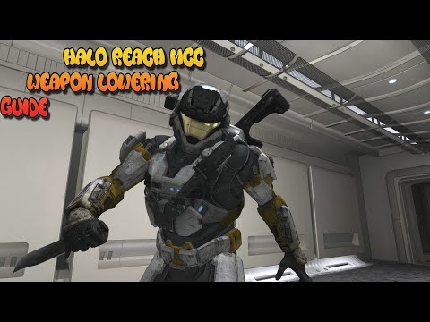 Weapon Lowering Guide: Halo Reach MCC Machinima