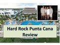DOMINICAN REPUBLIC - PUNTA CANA  HARD ROCK HOTEL & CASINO ...