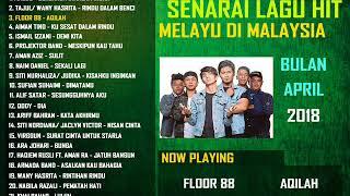Lagu Melayu TOP HITS (April 2018) | Playlist Lagu Melayu Gempak