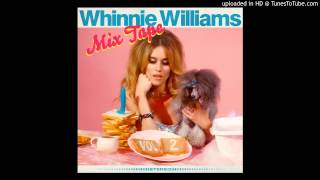 Whinnie Williams - Too Little Too Late