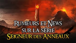 Rumeurs & News sur la série SEIGNEUR DES ANNEAUX