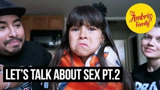 THE SEX TALK TO A 7 YEAR OLD! 😳 😱 💍 | The Ambriz Family