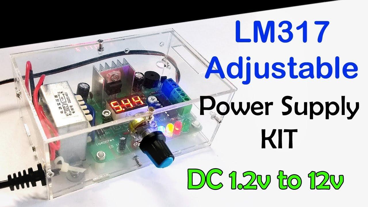 Lm317 Adjustable Power Supply Diy Kit Assembling Youtube