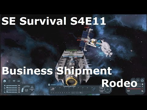 Space Engineers Survival S4E11 Business Shipment Rodeo