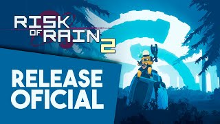 RISK OF RAIN 2 | Lo traemos de vuelta...LANZAMIENTO OFICIAL!