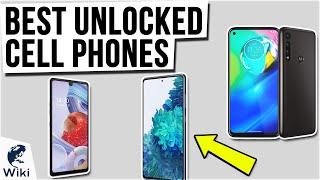 10 Best Unlocked Cell Phones 2020