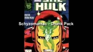 Schyzomaniac   Drunk Pack
