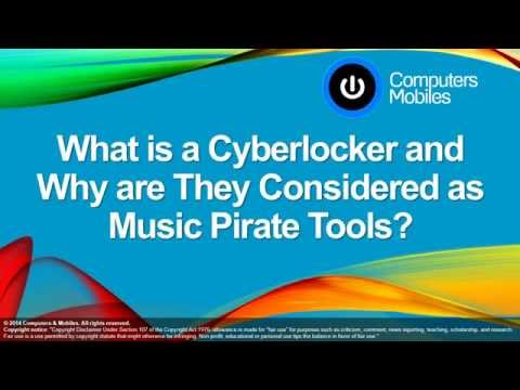 What is a Cyberlocker and Why are They Considered as Music Pirate Tools