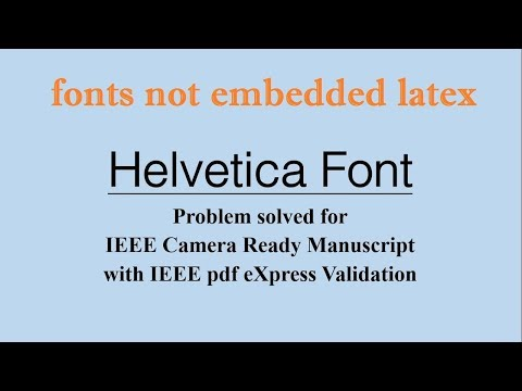 Helvetica Font Problem Solved For IEEE Camera Ready Manuscript