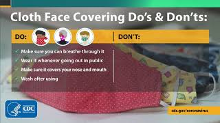 Cloth Face Covering Do's and Don'ts video