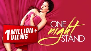 One Night Stand Movie Promotion Video - 2016 - Sunny Leone, Tanuj Virwani - Full Promotion Video
