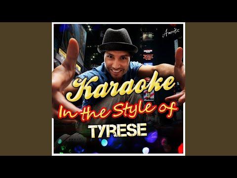 Sweet Lady (In the Style of Tyrese) (Karaoke Version)