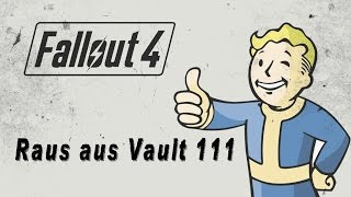 Fallout 4 [X BOX ONE/PS4/PC]  - Verlasse Vault 111