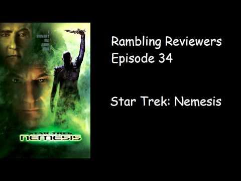 Rambling Reviewers Podcast #34 - Star Trek Nemesis