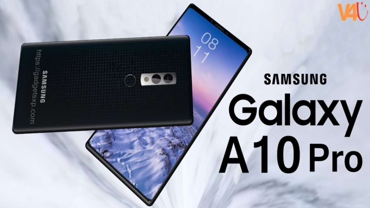 Samsung Galaxy A10 Pro 2018 First Look Price Release Date