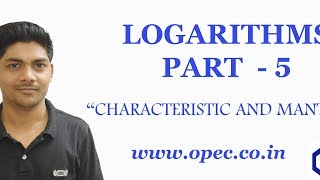 LOGARITHMS PART - 5 (CHARACTERISTIC AND MANTISSA OF LOGARITHMIC TERMS)